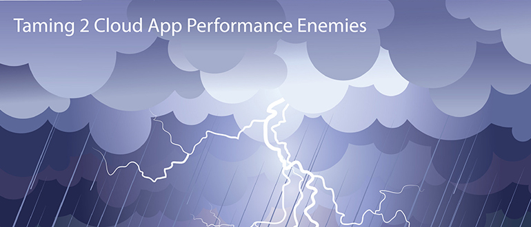 https://devops.com/2016/10/10/taming-2-cloud-app-performance-enemies/