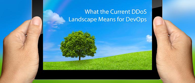 What the Current DDoS Landscape Means for DevOps