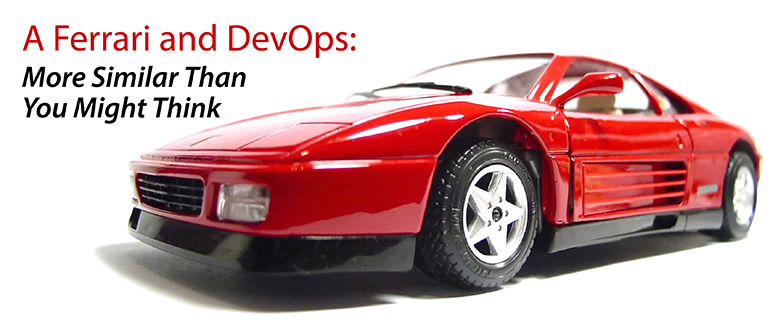 A Ferrari and DevOps: More Similar Than You Might Think