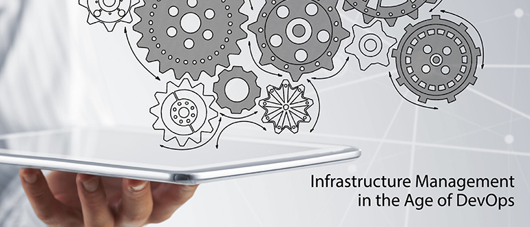 Infrastructure Management in the Age of DevOps
