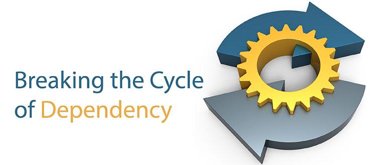Breaking the Cycle of Dependency