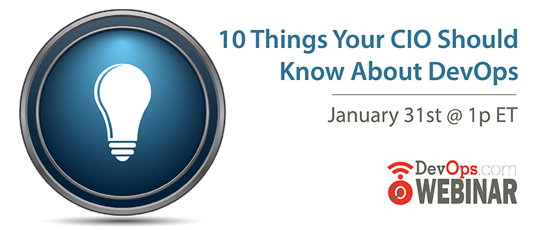 Webinar: 10 Things Your CIO Should Know About DevOps