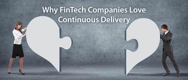 Why Financial Companies Love Continuous Delivery