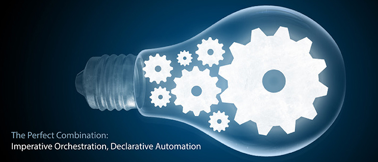 The Perfect Combination: Imperative Orchestration, Declarative Automation