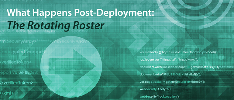 What Happens Post-Deployment: The Rotating Roster