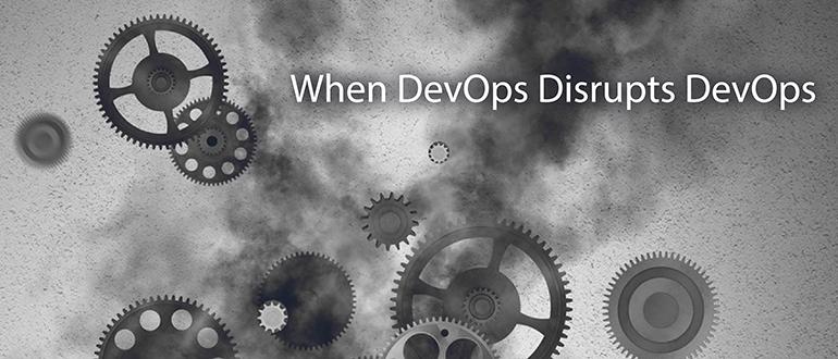 When DevOps Disrupts DevOps
