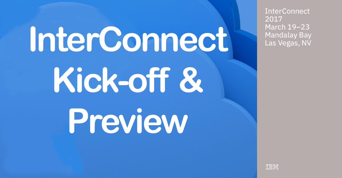 IBM InterConnect - CrowdChat, Preview and Panel Discussion