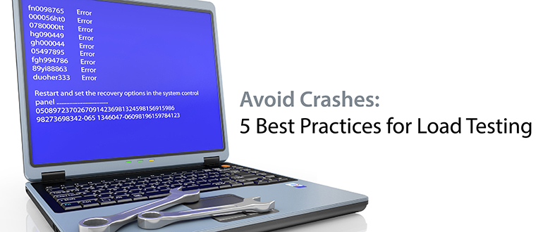 Avoid Crashes: 5 Best Practices for Load Testing