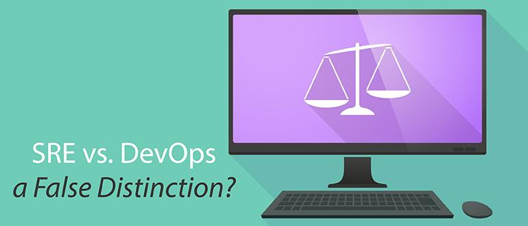 SRE vs. DevOps — a False Distinction?