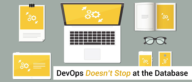 DevOps Doesn't Stop at the Database
