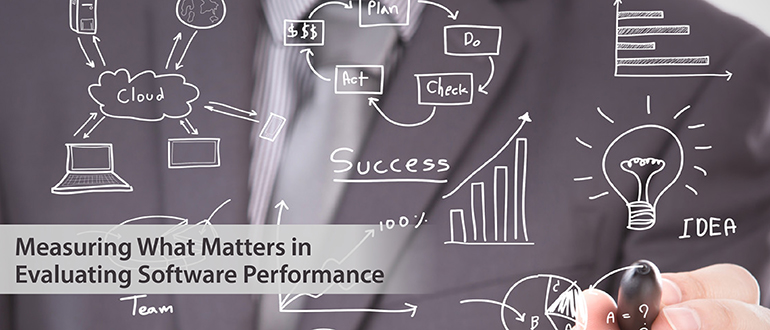 Measuring What Matters in Evaluating Software Performance