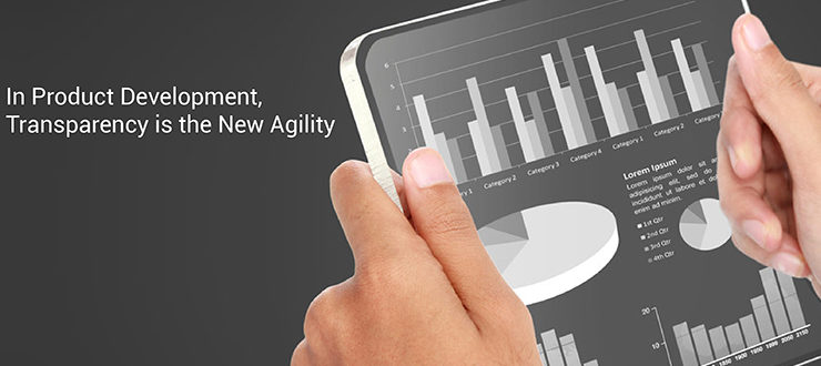 In Product Development, Transparency is the New Agility