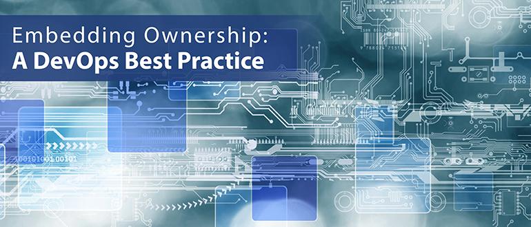 Embedding Ownership: A DevOps Best Practice