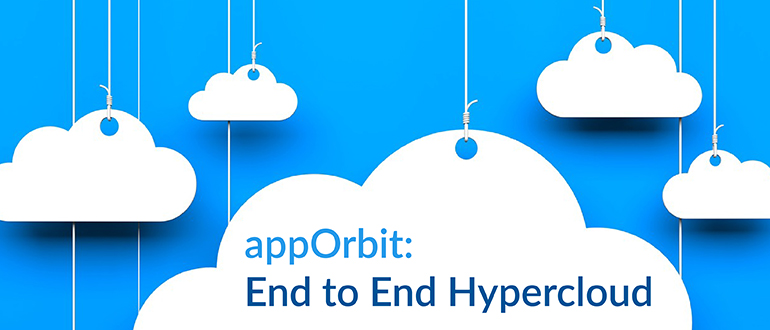 appOrbit: End-to-End Hypercloud