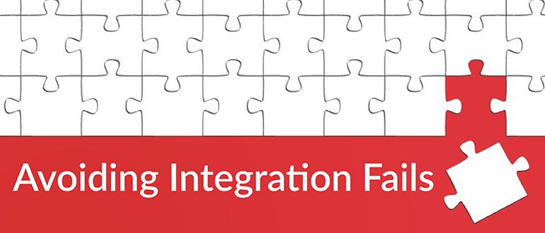 Avoiding Application Integration Fails