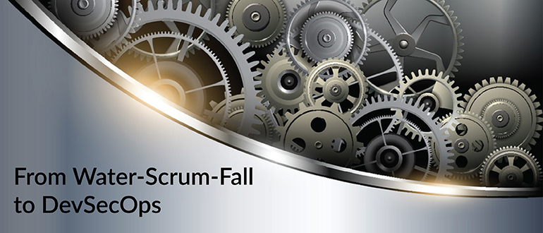 From 'Water-Scrum-Fall' to DevSecOps