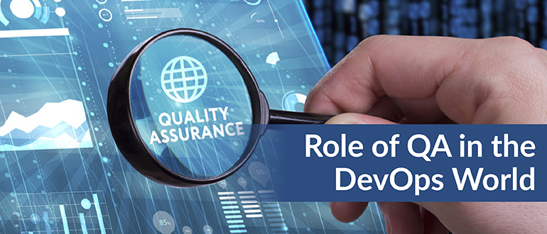 The Role of QA in the DevOps World