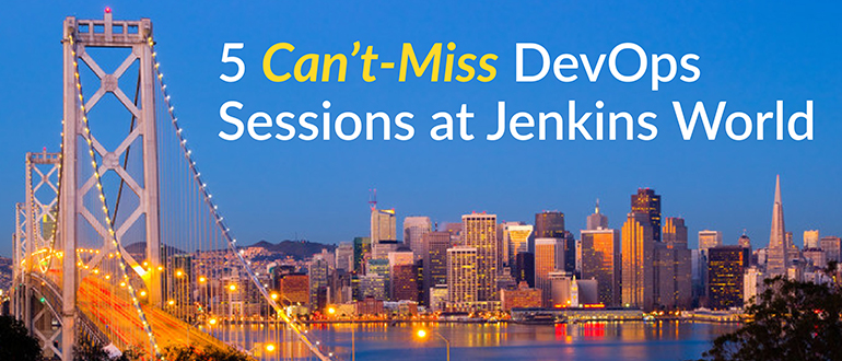 5 Can't-Miss DevOps Sessions at Jenkins World