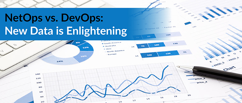 NetOps vs. DevOps: New Data is Enlightening
