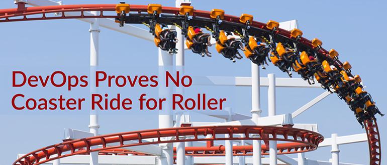 DevOps Proves No Coaster Ride for Roller