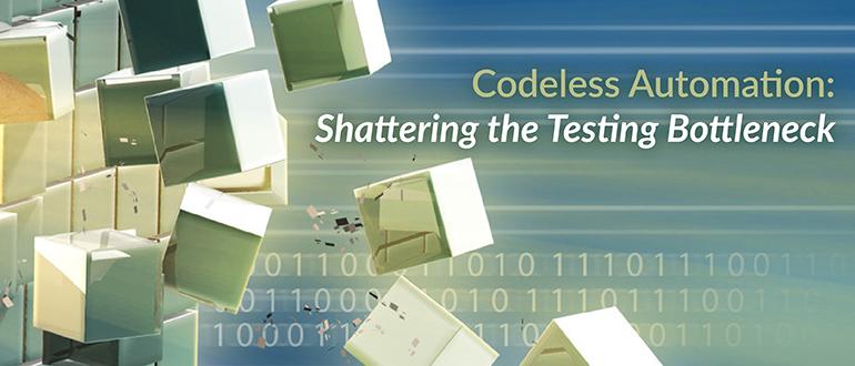 Codeless Automation: Shattering the Testing Bottleneck
