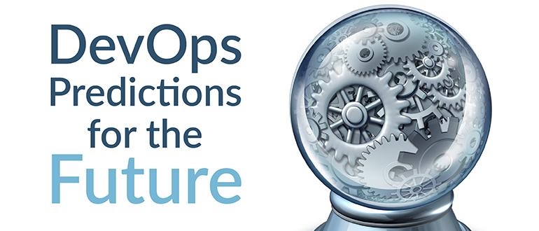 DevOps Predictions for the Future