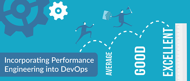 Incorporating Performance Engineering into DevOps