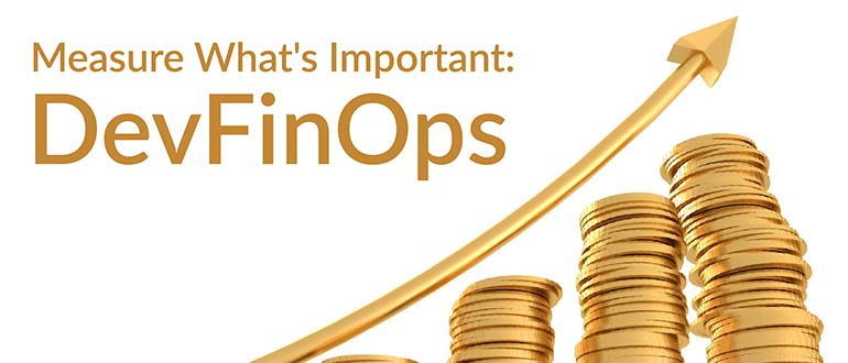 Measure What's Important: DevFinOps