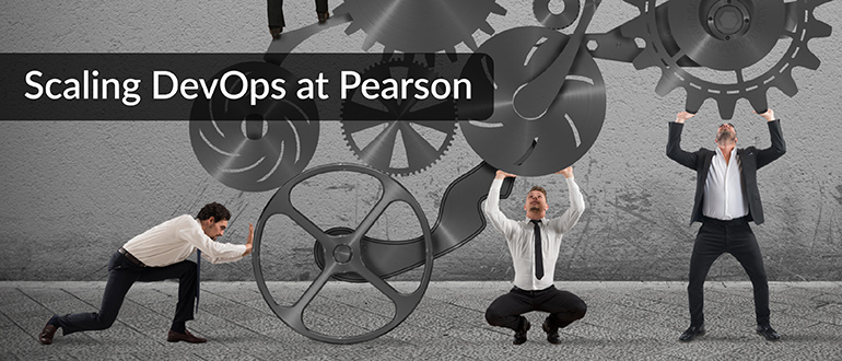 Scaling DevOps at Pearson