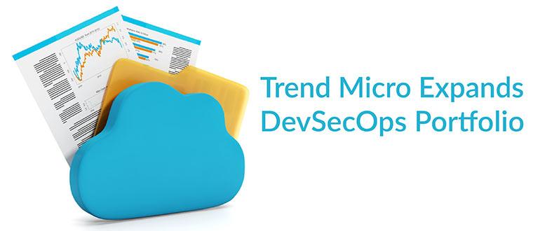 Trend Micro Expands DevSecOps Portfolio