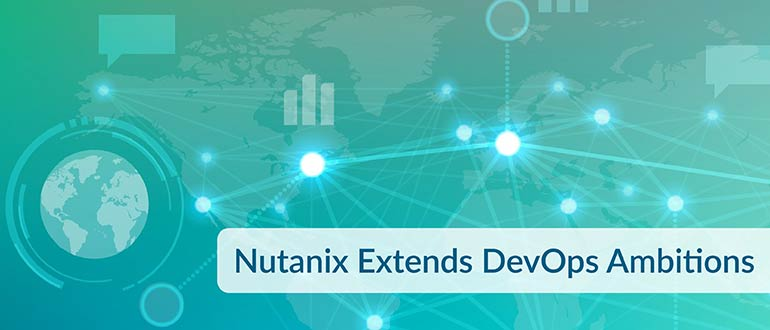 Nutanix Extends DevOps Ambitions