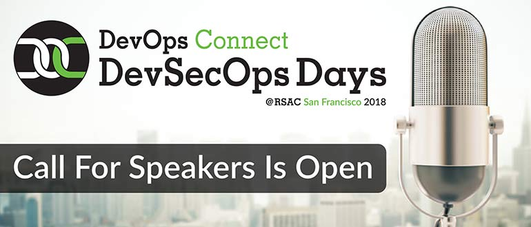 DevOps Connect: DevSecOps Days @ RSAC Call For Speakers Is Open