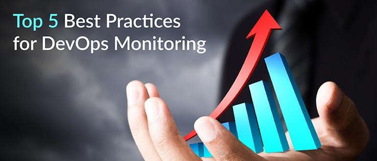 Top 5 Best Practices for DevOps Monitoring