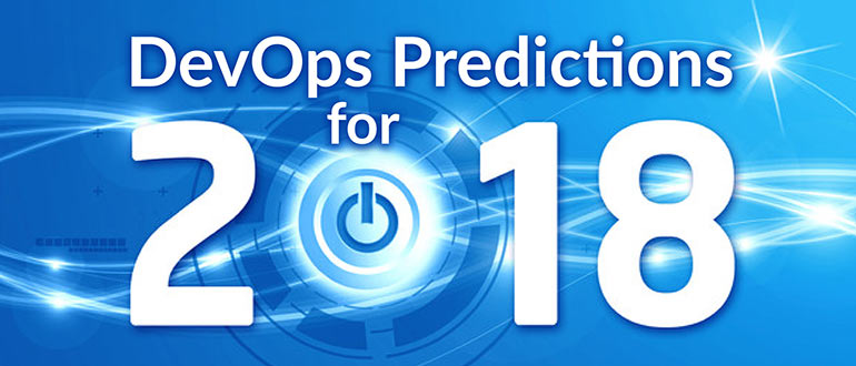 DevOps Predictions for 2018