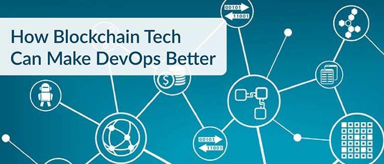 How Blockchain Tech Can Make DevOps Better