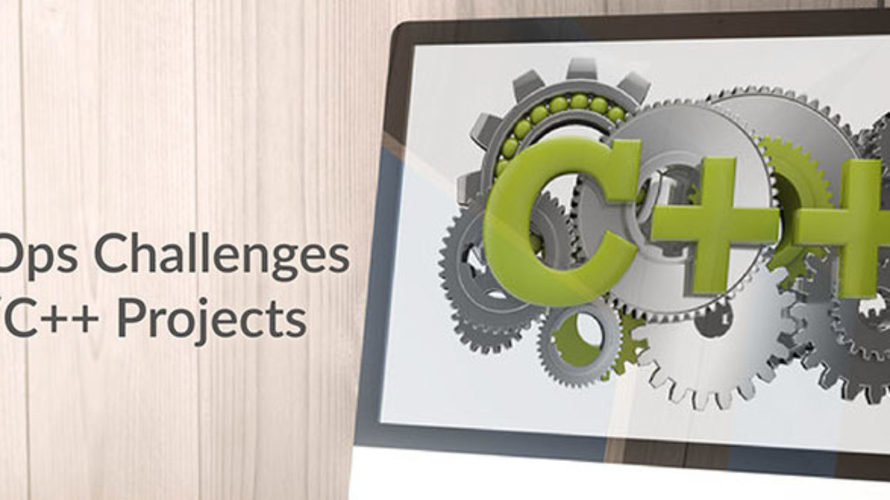 Devops Challenges In C C Projects Devops Com
