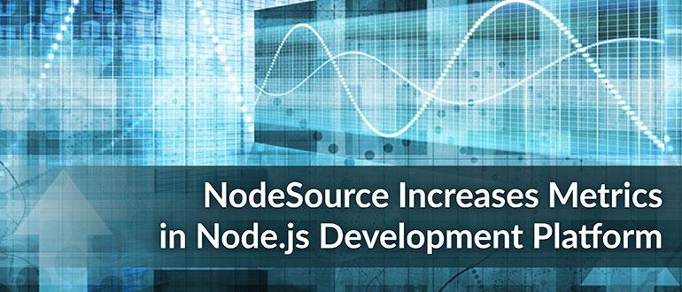NodeSource Metrics Development Platform