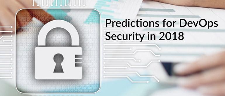 Predictions DevOps Security 2018