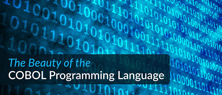 Best of 2018: The Beauty of the COBOL Programming Language