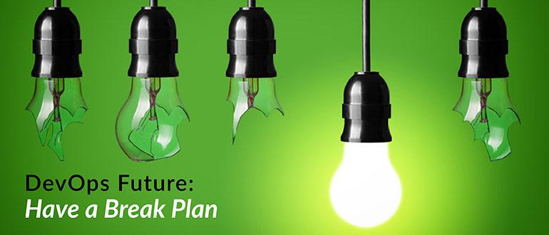 DevOps Future Break Plan
