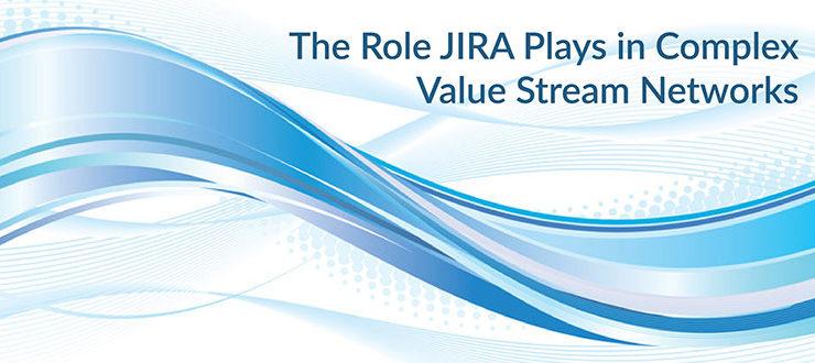 JIRA Value Stream Networks