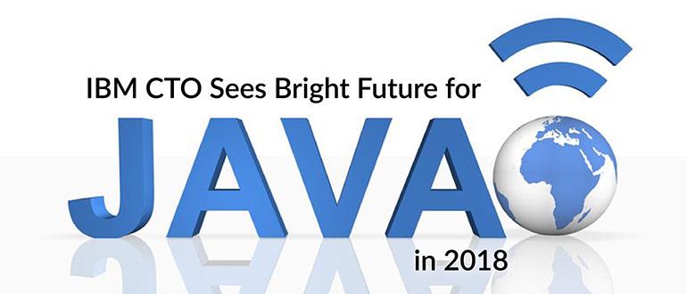 IBM CTO Future Java