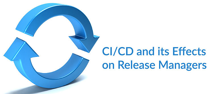 CI/CD Effects Release Managers