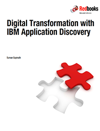 Digital Transformation with  IBM Application Discovery