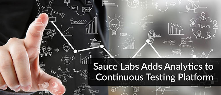Sauce Labs Adds Analytics