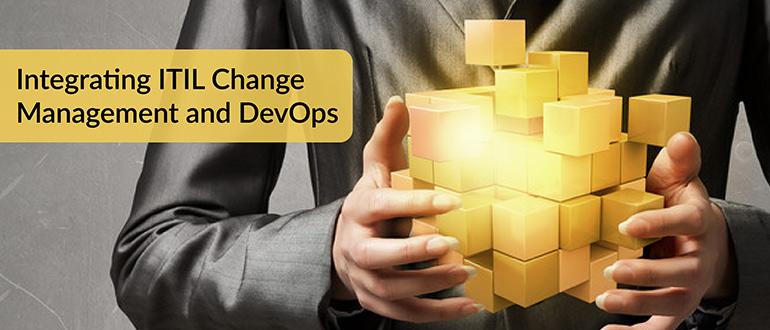 Integrating ITIL Change Management