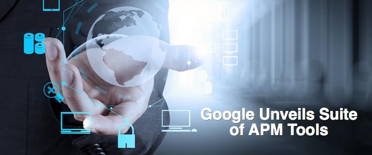 Google Unveils Suite of APM Tools - DevOps com