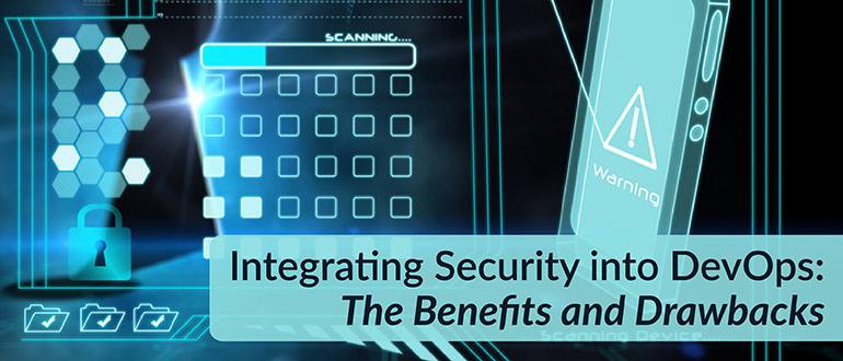 Integrating Security DevOps Benefits