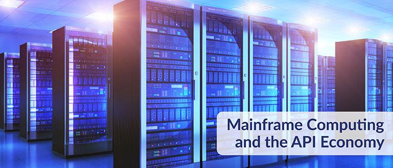 Mainframe Computing API Economy