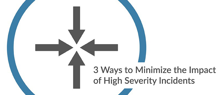 Minimize High Severity Incidents